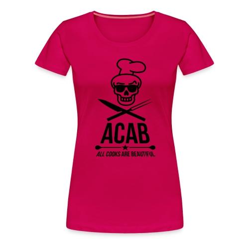 a.c.a.b. - Frauen Premium T-Shirt