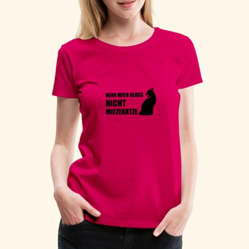 Miezekatze - Frauen Premium T-Shirt