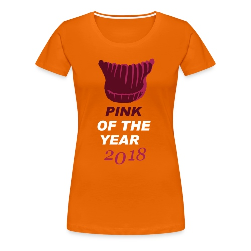 pink of the year 2018 pussyhat - Frauen Premium T-Shirt