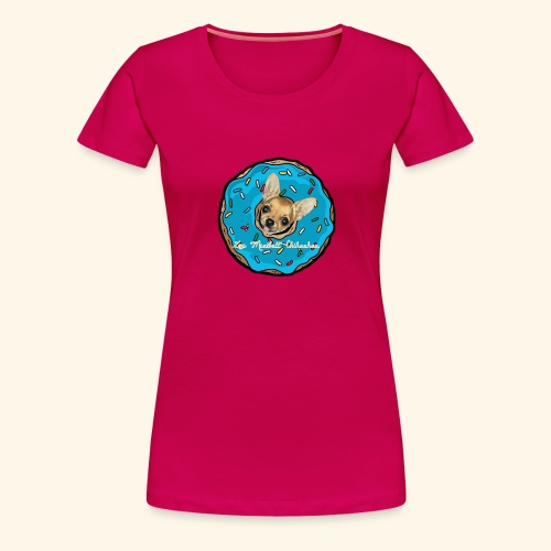 Zoe Donuts Chihuahua - Maglietta Premium da donna