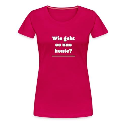 ELAINE - Frauen Premium T-Shirt