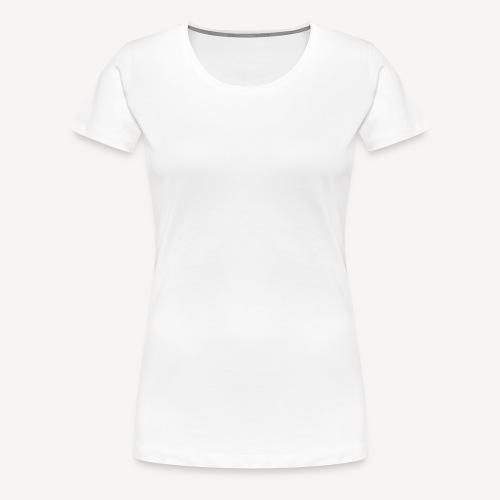 PROTONS HAVE MASS. PROTONS ARE CATHOLIC. - Women's Premium T-Shirt