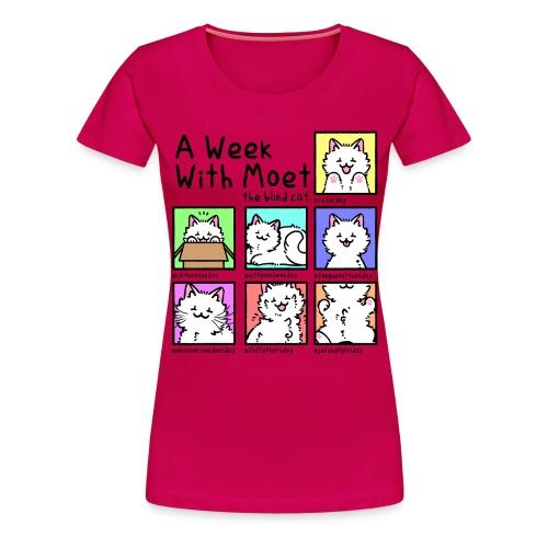 A week with Moet black - Women's Premium T-Shirt
