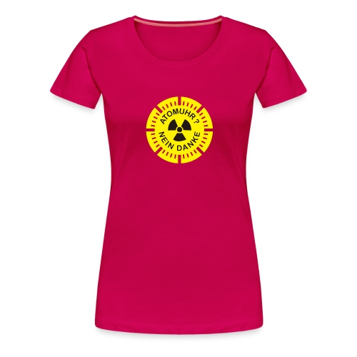 atomuhr_nein_danke - Frauen Premium T-Shirt