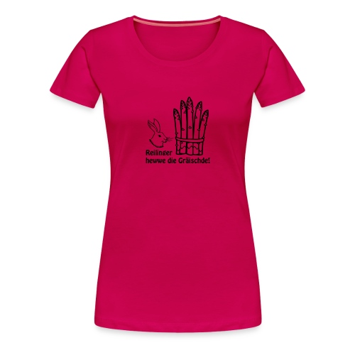Reilinger heww die Gräischde! - Frauen Premium T-Shirt