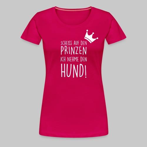Prinz Hund - Frauen Premium T-Shirt