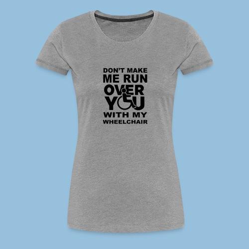 Runover1 - Vrouwen Premium T-shirt