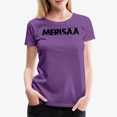 merisää - Women's Premium T-Shirt