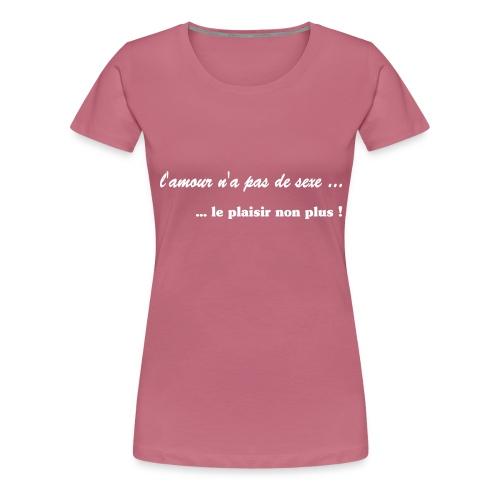 lamour na pas de sexe - T-shirt Premium Femme