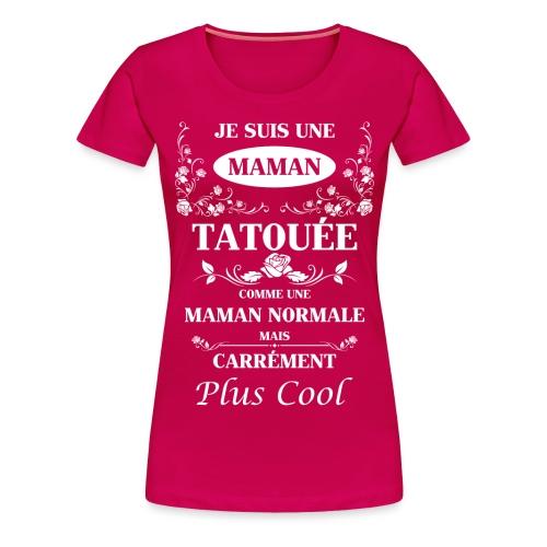 Maman Tatouée rose bl - T-shirt Premium Femme