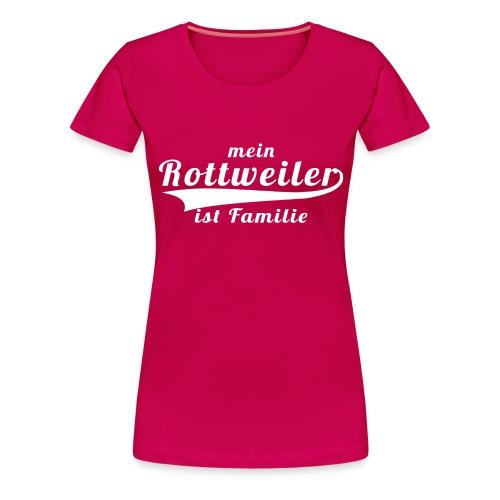 Rottweiler Mein Hund ist Familie png - Frauen Premium T-Shirt