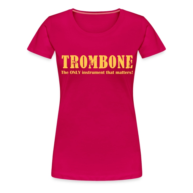 Trombone, The Only instrument that matters!.ai