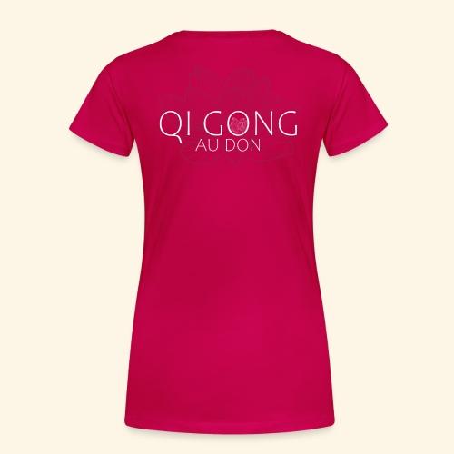Qi gong au Don - T-shirt Premium Femme