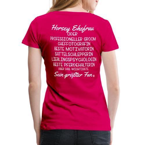 Horsey Ehefrau - Turniertrottel - Frauen Premium T-Shirt