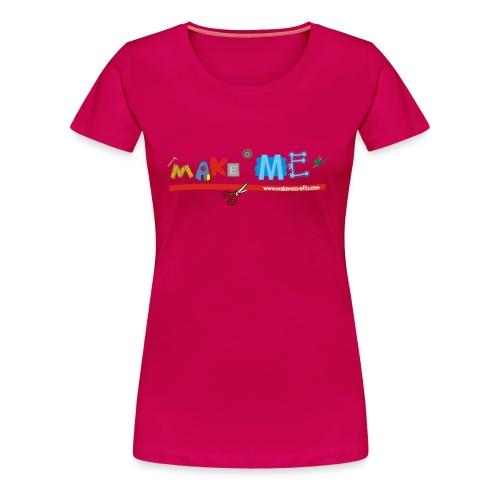 Make ME Logo - Women's Premium T-Shirt