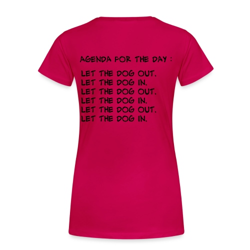 let the dog - T-shirt Premium Femme