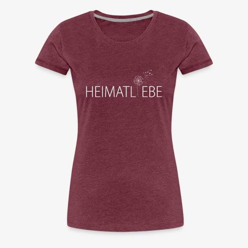 Heimatliebe - Frauen Premium T-Shirt
