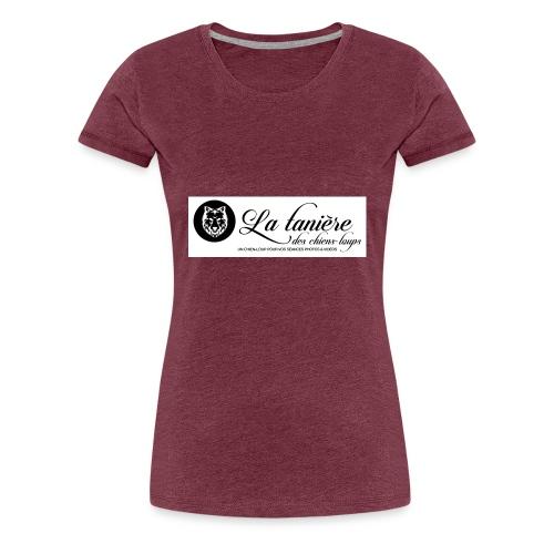 La Tanière des chiens-loups - T-shirt Premium Femme