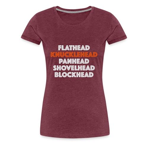 Knucklehead 2C - Vrouwen Premium T-shirt