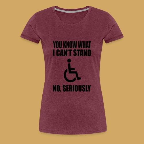 Can tstand1 - Vrouwen Premium T-shirt