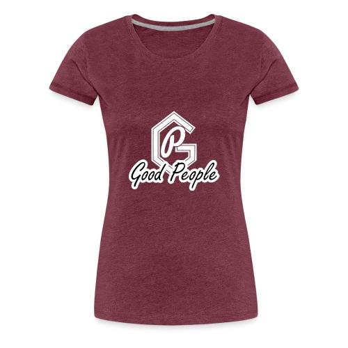 Good People - Dame premium T-shirt