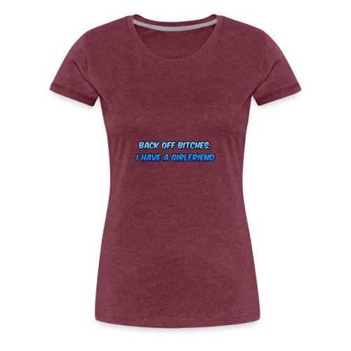 Back off Bitches - Women's Premium T-Shirt