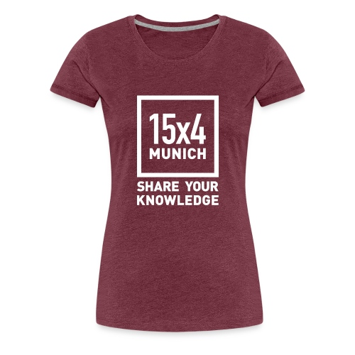 Share your knowledge - Frauen Premium T-Shirt