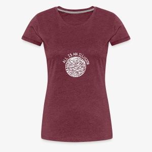 TOUT EST UNE ILLUSION - T-shirt Premium Femme