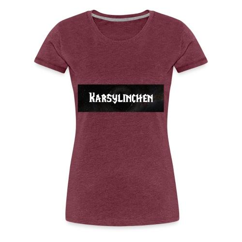 karsylinchen - Frauen Premium T-Shirt