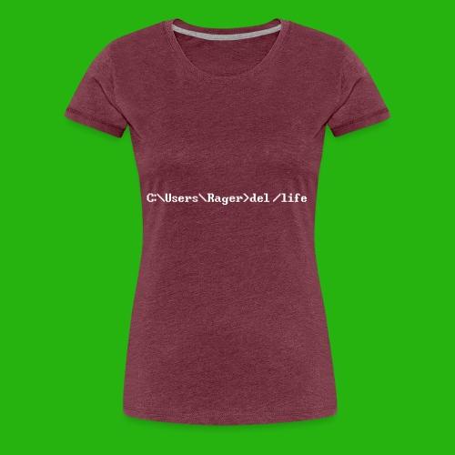 Programming Get A Life - Women's Premium T-Shirt