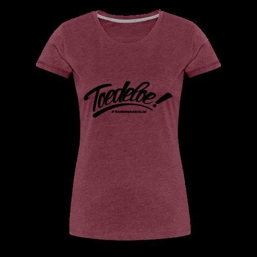 toedeloe zwart - Vrouwen Premium T-shirt