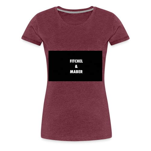 Fitchel and Maber Cla$$ic - Frauen Premium T-Shirt