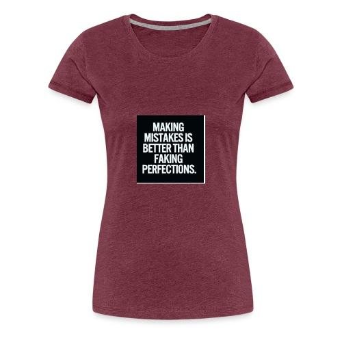 making mistakes - Vrouwen Premium T-shirt