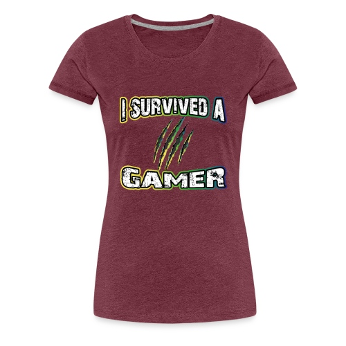 I Survived A Gamer | Lustige Gaming Sprüche - Frauen Premium T-Shirt