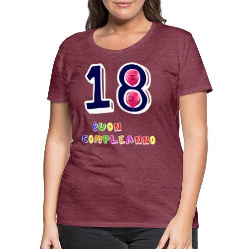 18th birthday - Maglietta Premium da donna