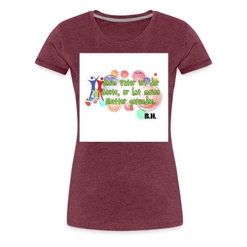 mein vater ist deutsch grafic rot - Frauen Premium T-Shirt
