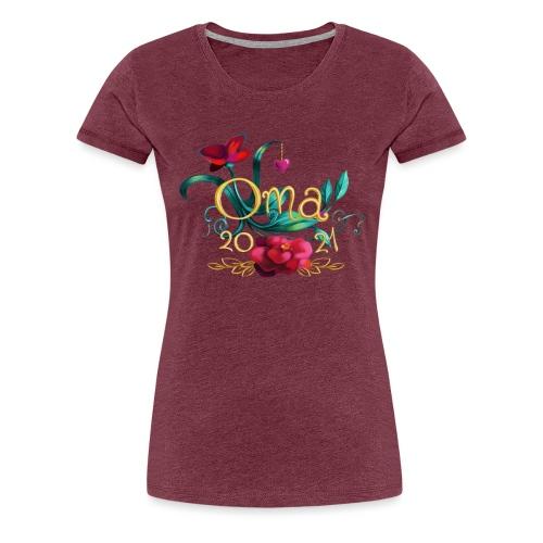 Oma 2021 - Frauen Premium T-Shirt