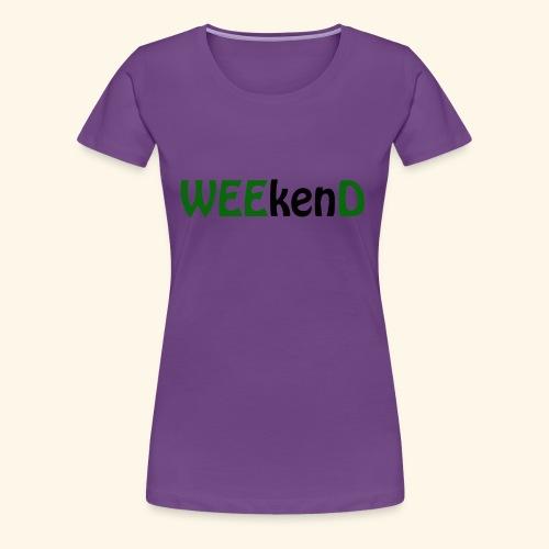 weed - Frauen Premium T-Shirt