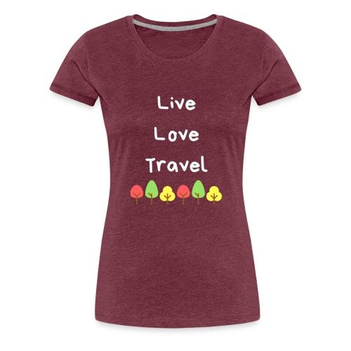 Live Love Travel weiss - Frauen Premium T-Shirt
