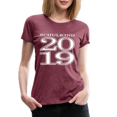 Schulkind 2019 - Frauen Premium T-Shirt