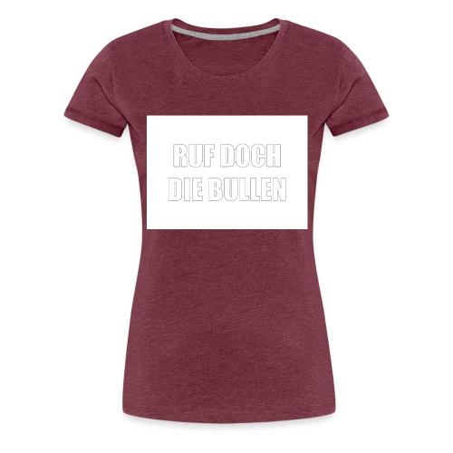 provokation - Frauen Premium T-Shirt