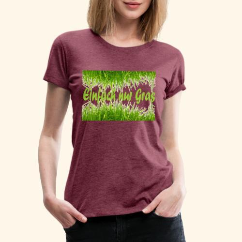 einfach nur gras2 - Frauen Premium T-Shirt