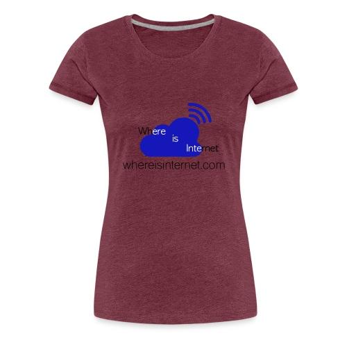 Where is the Internet - Women's Premium T-Shirt