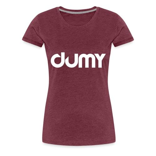 DUMY Classic - T-shirt Premium Femme