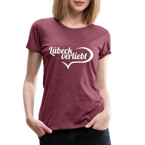 Lübeck verliebt (weiß) - Frauen Premium T-Shirt