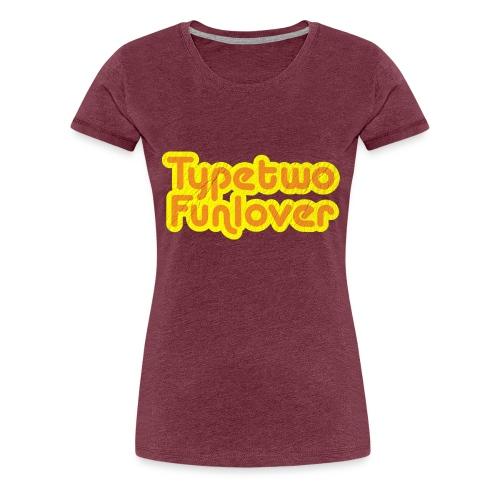 Type two funlover - Women's Premium T-Shirt