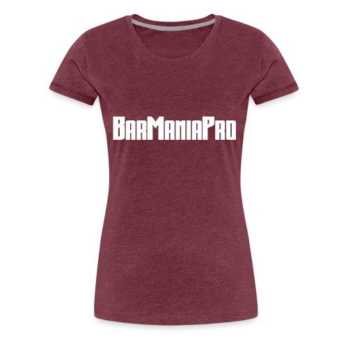 BarManiaPro - Women's Premium T-Shirt