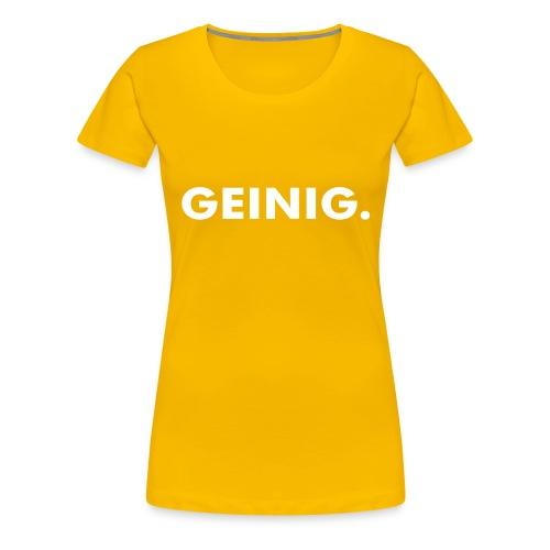 GEINIG. - Vrouwen Premium T-shirt