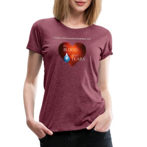 Phoenix 2019: in Blood and Tears | Saison-T-Shirt - Frauen Premium T-Shirt