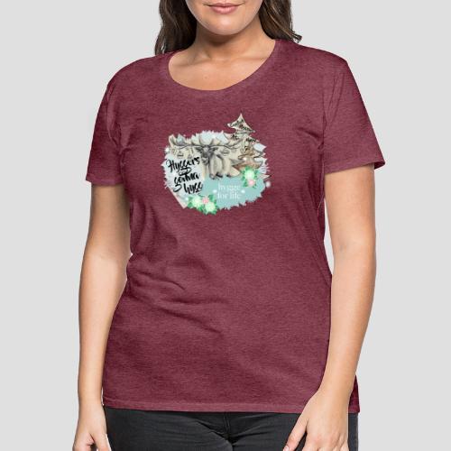 Hygge for Rudy - Frauen Premium T-Shirt